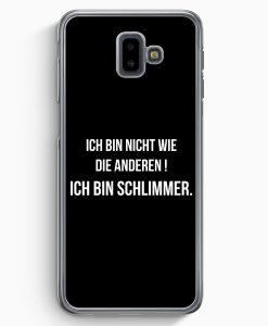Samsung Galaxy J6+ Plus (2018) Hardcase Hülle - Ich Bin Nicht Wie Die Anderen Schwarz