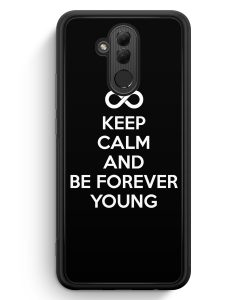 Huawei Mate 20 Lite Silikon Hülle - Keep Calm And Be Forever Young Schwarz