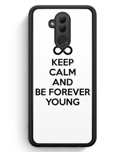 Huawei Mate 20 Lite Silikon Hülle - Keep Calm And Be Forever Young Weiß