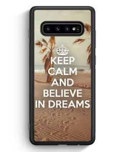 Samsung Galaxy S10e Silikon Hülle - Keep Calm And Believe In Dreams