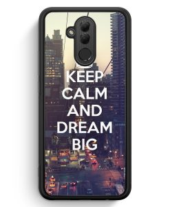 Huawei Mate 20 Lite Silikon Hülle - Keep Calm And Dream Big