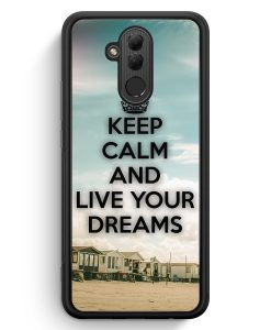 Huawei Mate 20 Lite Silikon Hülle - Keep Calm And Live Your Dreams