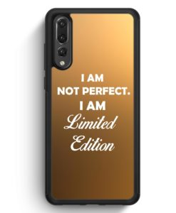 Huawei P20 Pro Hülle Silikon - I Am Not Perfect. I Am Limited Edition