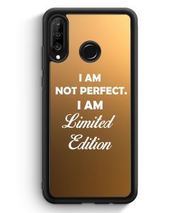 Huawei P30 Lite Silikon Hülle - I Am Not Perfect. I Am Limited Edition