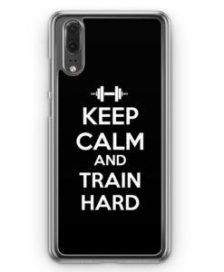 Huawei P20 Hülle Hardcase - Keep Calm And Train Hard