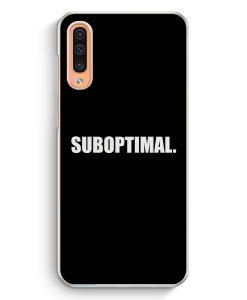 Samsung Galaxy A50 Hardcase Hülle - Suboptimal