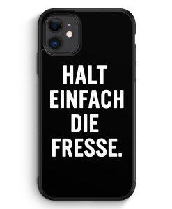 iPhone 11 Silikon Hülle - Halt Einfach Die Fresse