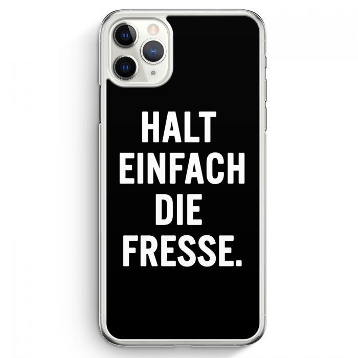 iPhone 11 Pro Max Hardcase Hülle - Halt Einfach Die Fresse