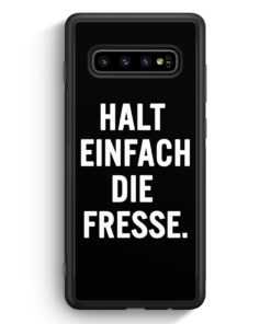 Samsung Galaxy S10 Silikon Hülle - Halt Einfach Die Fresse