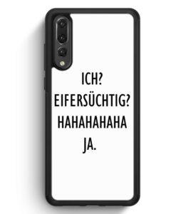Huawei P20 Pro Hülle Silikon - Ich? Eifersüchtig? Hahaha Ja