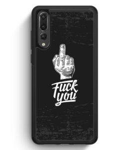 Huawei P20 Pro Hülle Silikon - F*ck You Mittelfinger Hard Schale Fun Funny Middlefinger Spruch