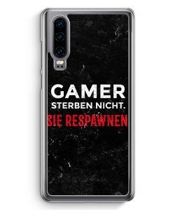 Huawei P30 Hardcase Hülle - Gamer Sterben Nicht - Sie Respawnen