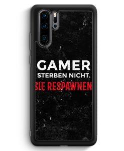 Huawei P30 Pro Silikon Hülle - Gamer Sterben Nicht - Sie Respawnen