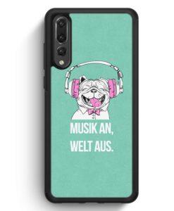 Huawei P20 Pro Hülle Silikon - Mops - Musik An - Welt Aus