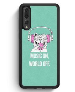 Huawei P20 Pro Hülle Silikon - Mops - Music On - World Off