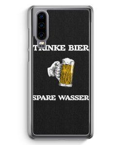 Huawei P30 Hardcase Hülle - Trinke Bier - Spare Wasser