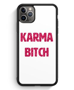 iPhone 11 Pro Max Silikon Hülle - Karma Bitch Glamour