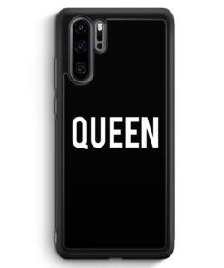 Huawei P30 Pro Silikon Hülle - Queen BK