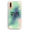 Samsung Galaxy A50 Hardcase Hülle - True Love Never Ends Galaxy Pastell