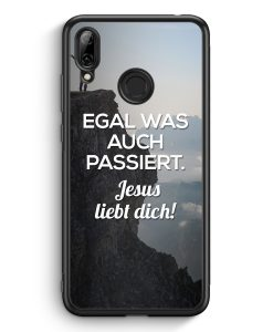 Huawei Y7 (2019) Silikon Hülle - Egal was auch passiert - Jesus liebt dich