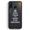 Huawei P30 Lite Silikon Hülle - Keep Calm And Never Stop Dreaming