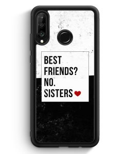 Huawei P30 Lite Silikon Hülle - Best Friends? Sisters.