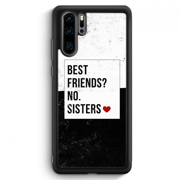 Huawei P30 Pro Silikon Hülle - Best Friends? Sisters.