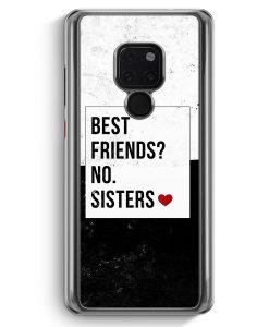 Huawei Mate 20 Hardcase Hülle - Best Friends? Sisters.