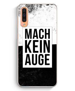 Samsung Galaxy A50 Hardcase Hülle - Mach Kein Auge