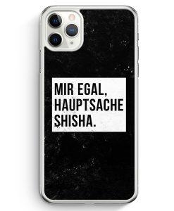 iPhone 11 Pro Max Hardcase Hülle - Mir Egal Hauptsache Shisha