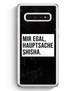 Samsung Galaxy S10+ Plus Hardcase Hülle - Mir Egal Hauptsache Shisha