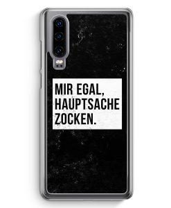 Huawei P30 Hardcase Hülle - Mir Egal Hauptsache Zocken