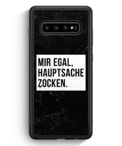 Samsung Galaxy S10 Silikon Hülle - Mir Egal Hauptsache Zocken