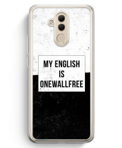 Huawei Mate 20 Lite Hardcase Hülle - My English Is Onewallfree