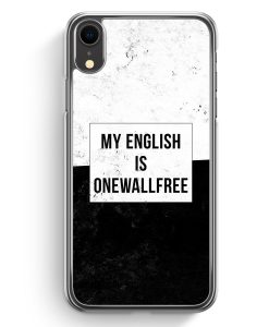 iPhone XR Hardcase Hülle - My English Is Onewallfree