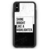 iPhone XS Max Silikon Hülle - Shine Bright Like A Highlighter