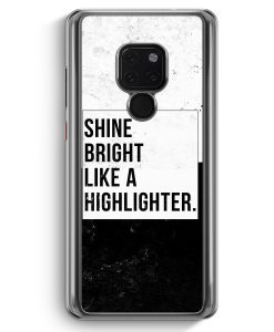 Huawei Mate 20 Hardcase Hülle - Shine Bright Like A Highlighter