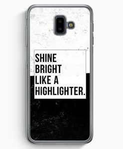 Samsung Galaxy J6+ Plus (2018) Hardcase Hülle - Shine Bright Like A Highlighter