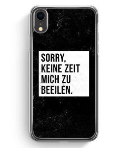 iPhone XR Hardcase Hülle - Sorry Keine Zeit Muss Mich Beeilen