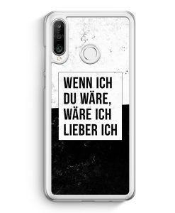 Huawei P30 Lite Hardcase Hülle - Wenn Ich Du Wäre