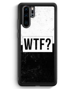 Huawei P30 Pro Silikon Hülle - WTF?