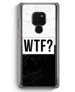 Huawei Mate 20 Hardcase Hülle - WTF?