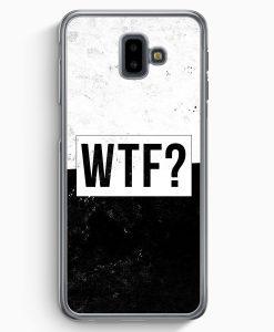Samsung Galaxy J6+ Plus (2018) Hardcase Hülle - WTF?
