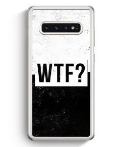 Samsung Galaxy S10+ Plus Hardcase Hülle - WTF?