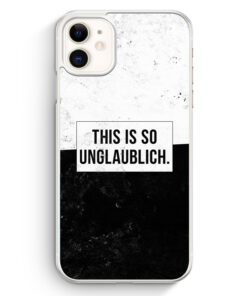 iPhone 11 Hardcase Hülle - This Is So Unglaublich