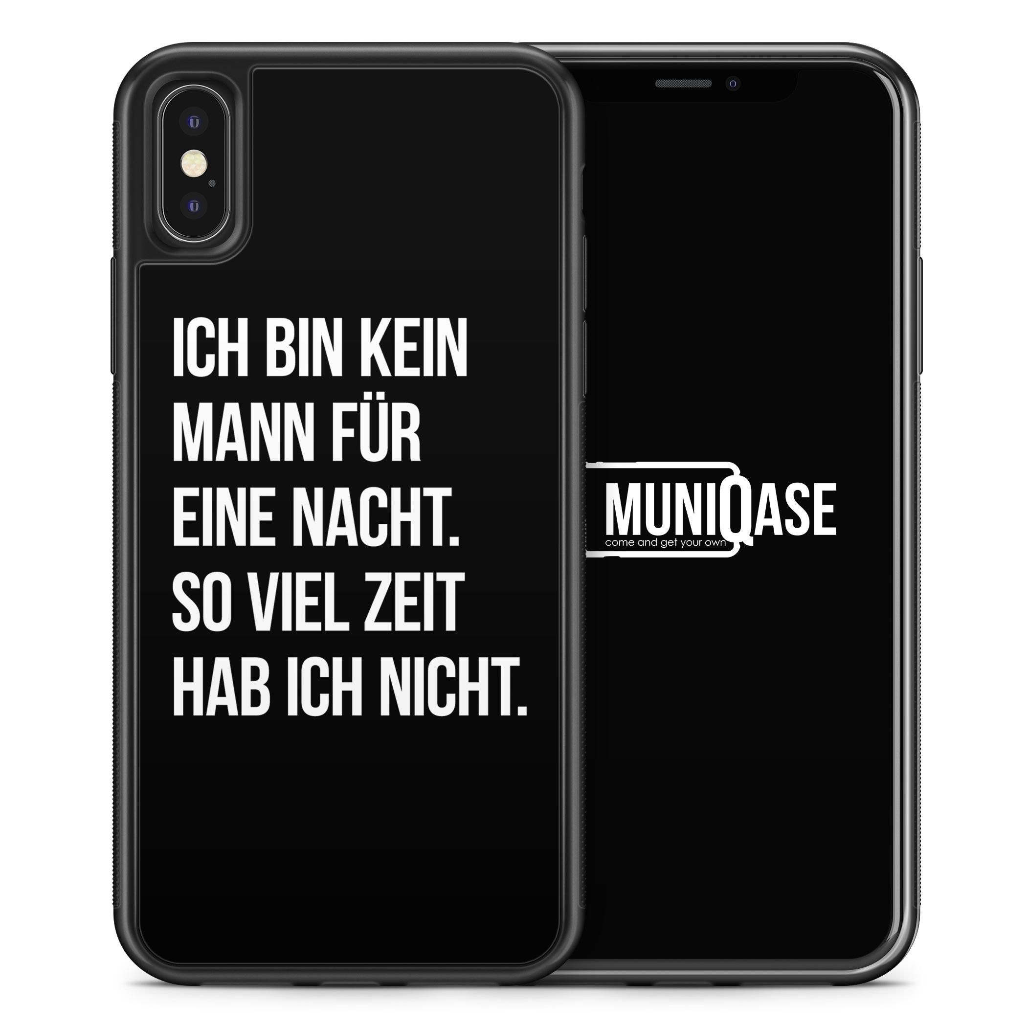 iPhone X Hülle SILIKON - Ich bin kein Mann für eine Nacht