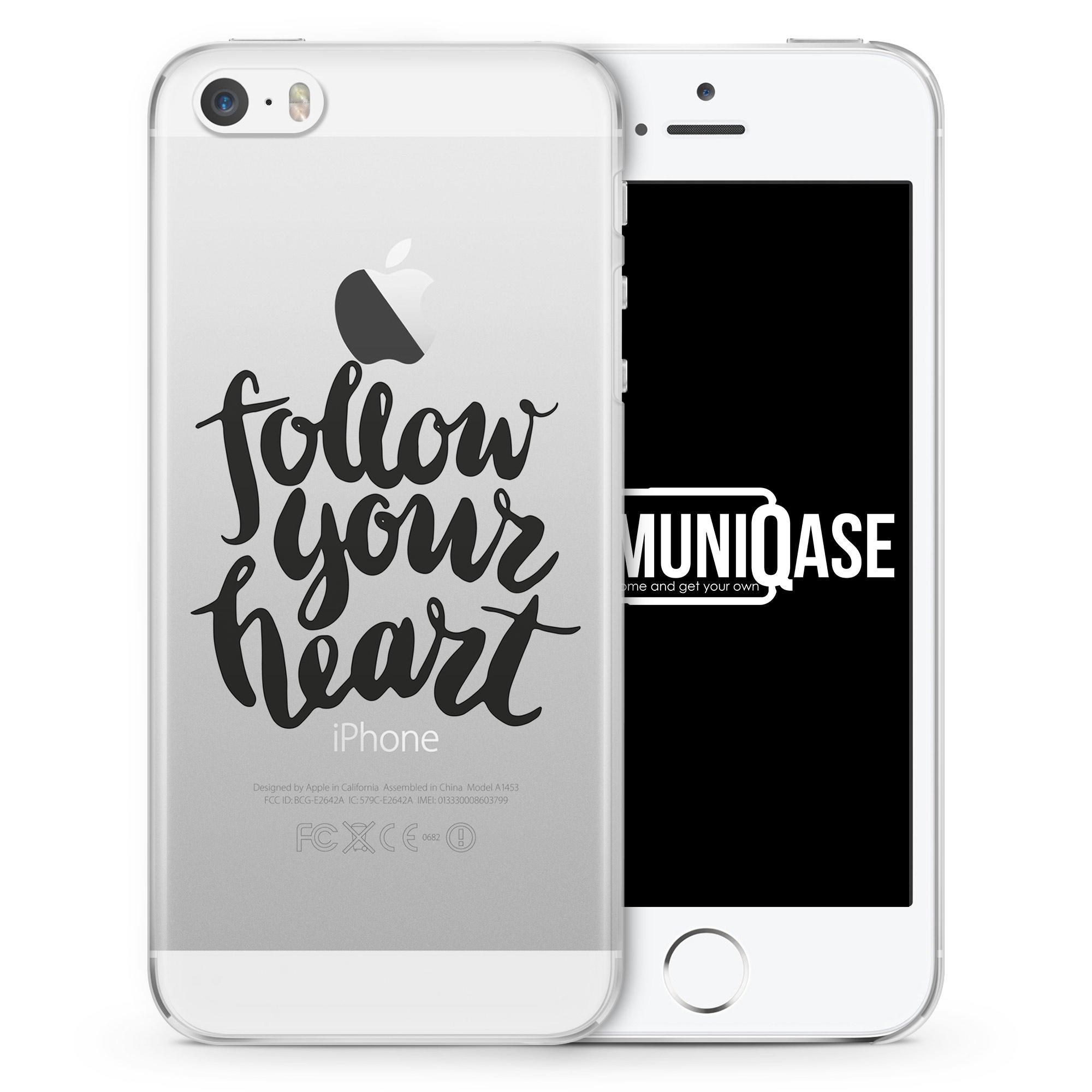 Follow Your Heart - transparente Handyhülle für iPhone SE