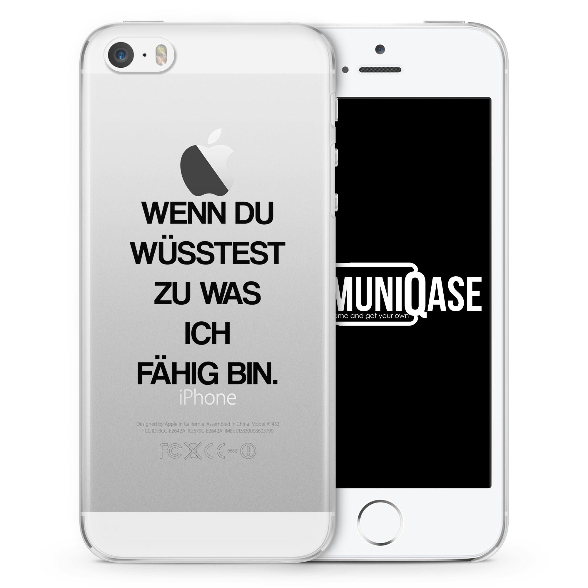 Wenn du wüsstest zu was ich fähig bin - transparente Handyhülle für iPhone SE