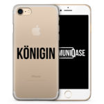 Königin - transparente Handyhülle für iPhone 7