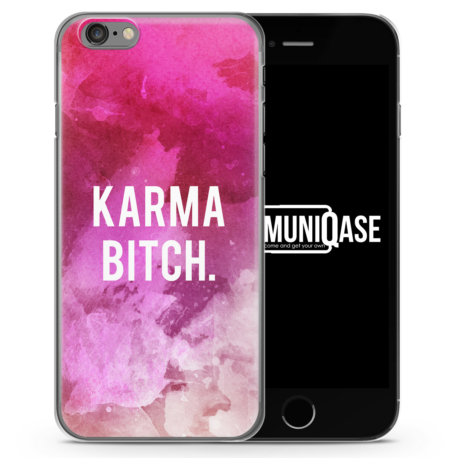 Karma Bitch. Pink - Slim Handyhülle für iPhone 6 Plus & 6s Plus